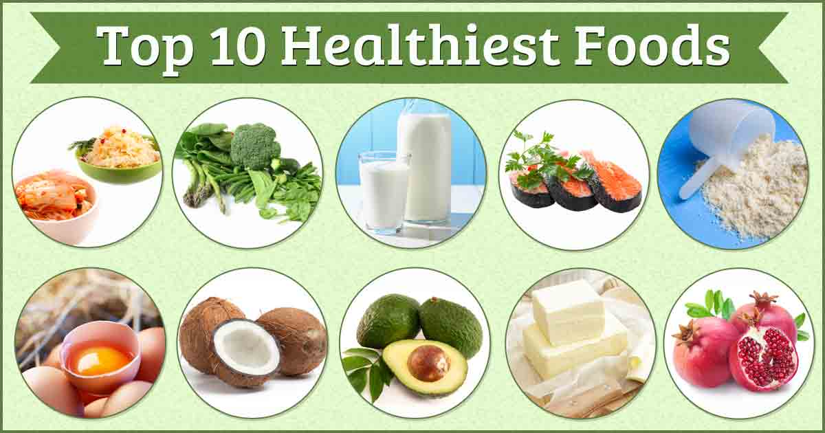 Are You Eating These 10 Healthiest Foods?