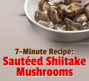 sauteed shiitake mushrooms