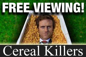 Cereal Killers—The Movie