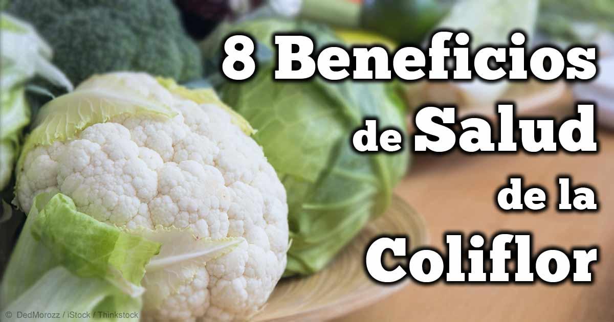Los 8 Beneficios De La Coliflor Para Tu Salud