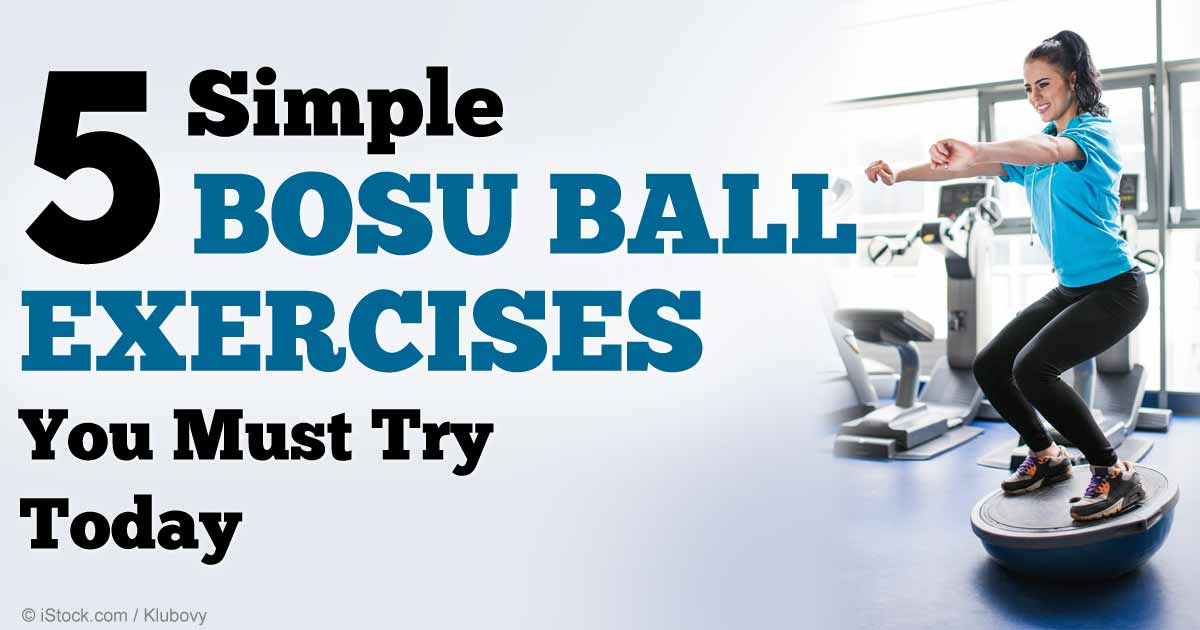 Total Body Benefits With Simple Bosu Ball Exercises