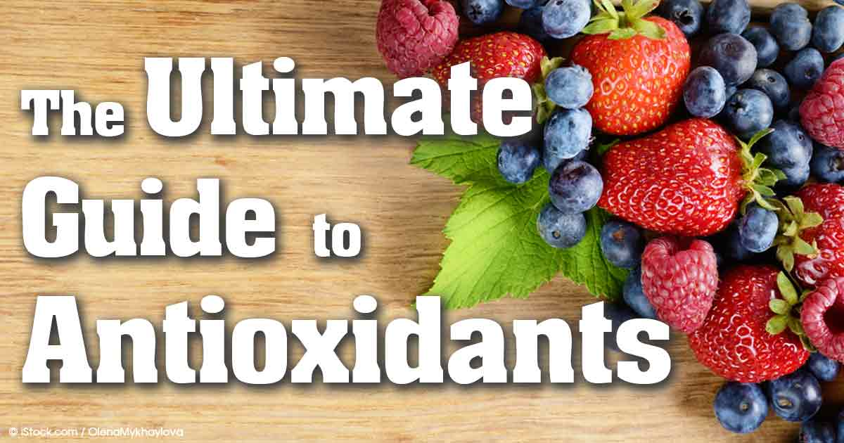 The Ultimate Guide to Antioxidants