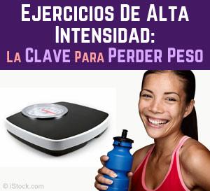 ejercicios de alta intensidad la clave para perder peso