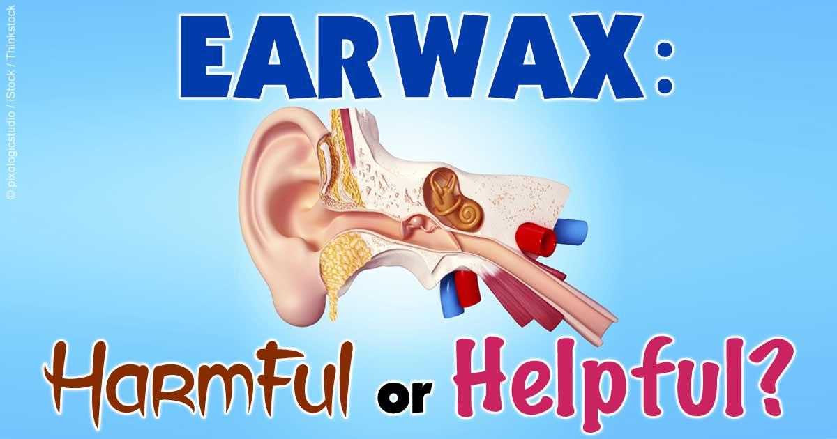 Earwax Benefits: Why Your Ears Need Wax