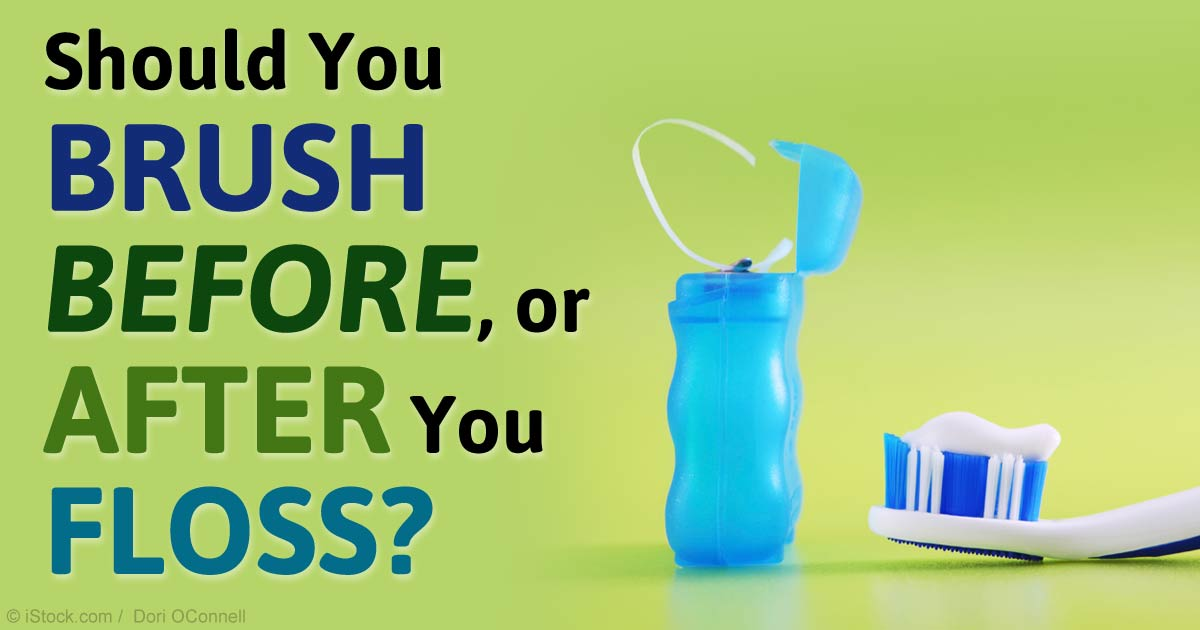 Should You Floss Your Teeth Before or After Brushing?