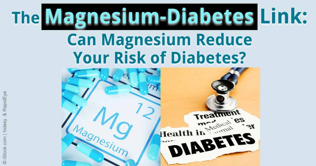 Can Magnesium Reduce Your Risk of Diabetes?