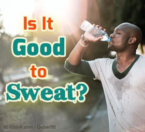 sweating benefits