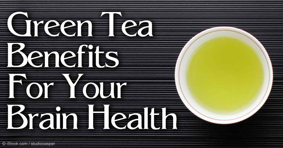 Green Tea Benefits Good For Your Brain Health