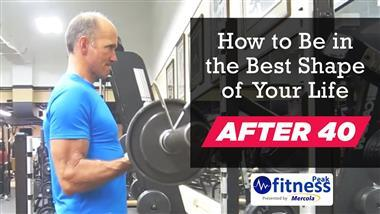 How to Be in the Best Shape of Your Life After 40