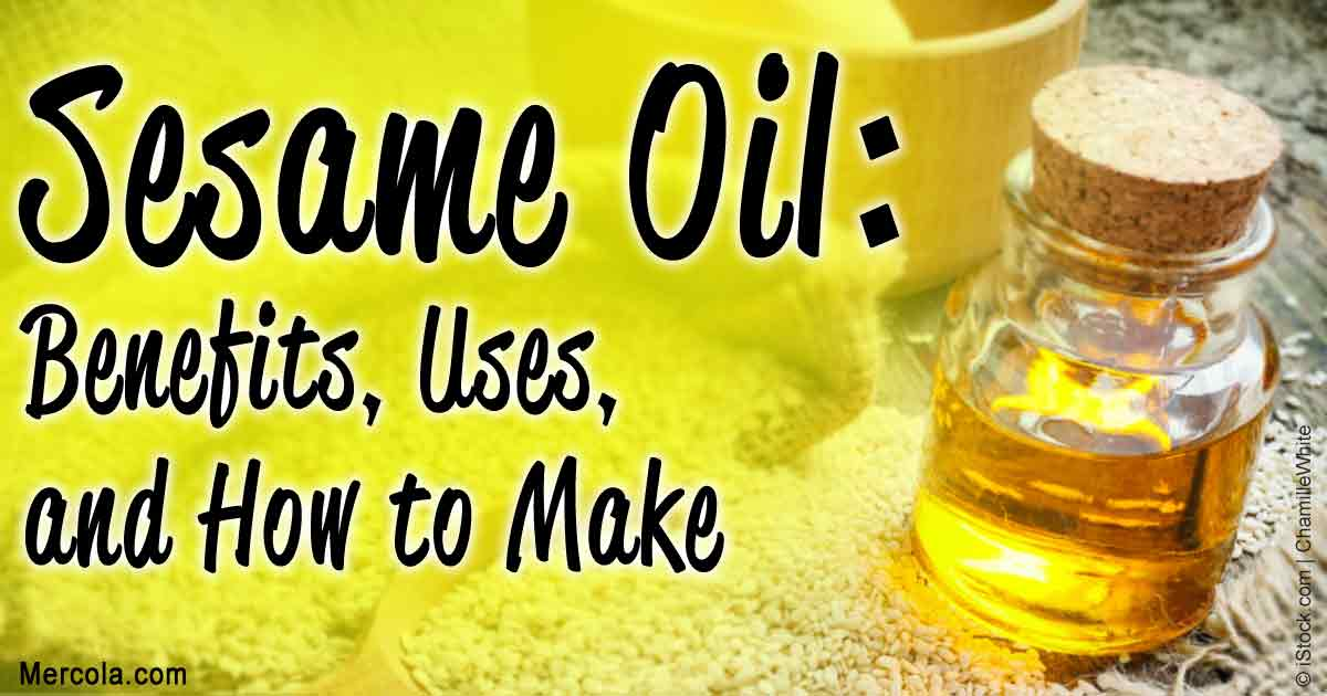 Sesame Oil Benefits and Uses
