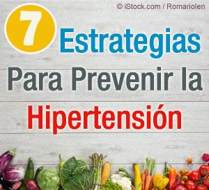 7 Estrategias Para Prevenir la Hipertension