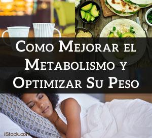 Consejos para Mejorar el Metabolismo para Optimizar su Peso