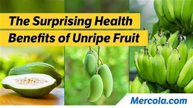 The Surprising Health Benefits of Unripe Banana, Papaya and Mango