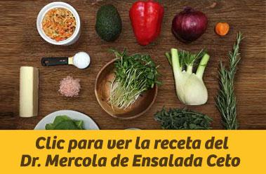 Clic para ver la receta del Dr. Mercola de Ensalada Ceto