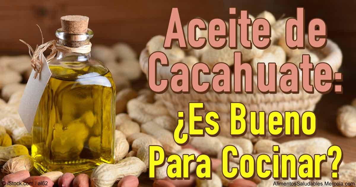 Aceite Herbal Beneficios Y Usos Del Aceite De Cacahuate