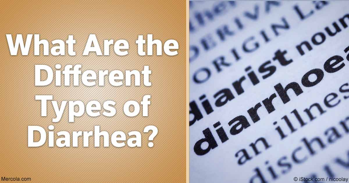 What Are the Different Types of Diarrhea?