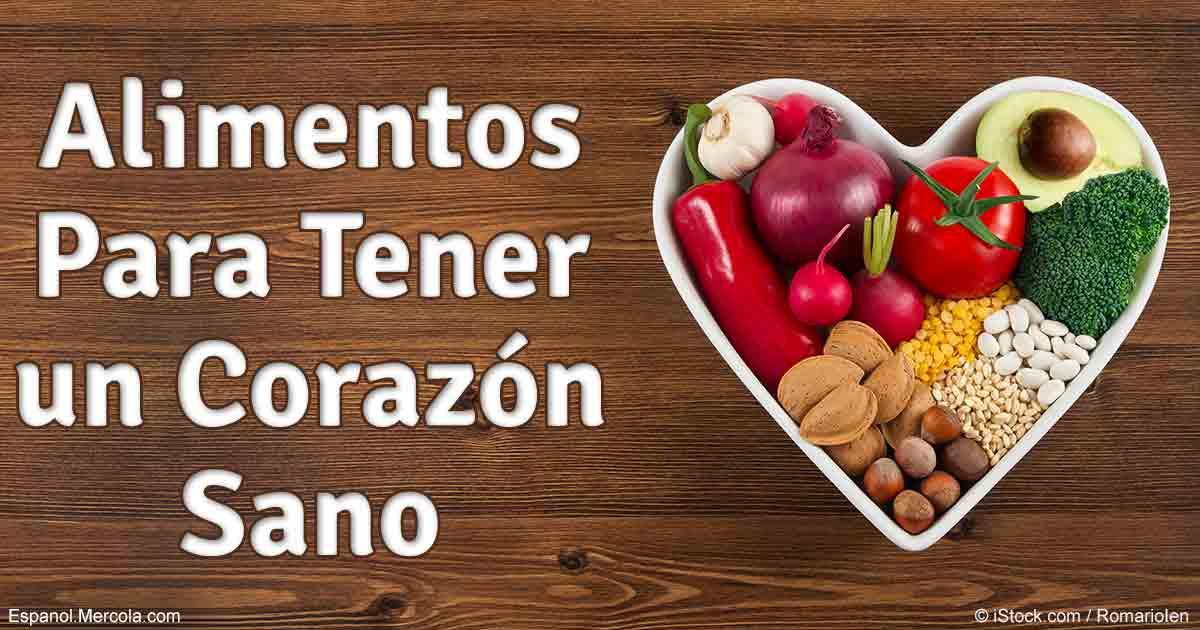 Que comer para tener un coraz n m s sano - Alimentos saludables para el corazon ...