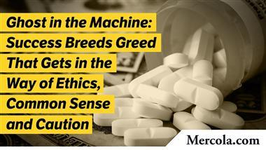 Ghost in the Machine, Part 2 — Success Breeds Greed That Gets in the Way of Ethics, Common Sense and Caution