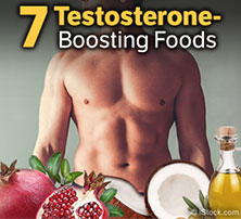 7 Testosterone Boosting Foods