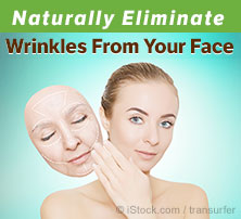 Naturally Eliminate Wrinkles