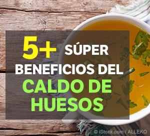 5 Súper Beneficios del Caldo de Huesos