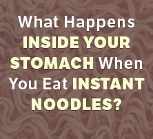 What Happens When You Eat Instant Noodles