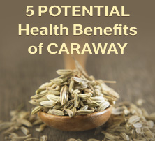 Benefits of Caraway