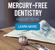 Mercury-Free Dentistry Week