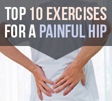 Exercises for a Painful Hip