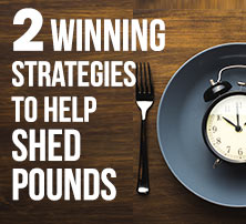 Strategies to Help Shed Pounds