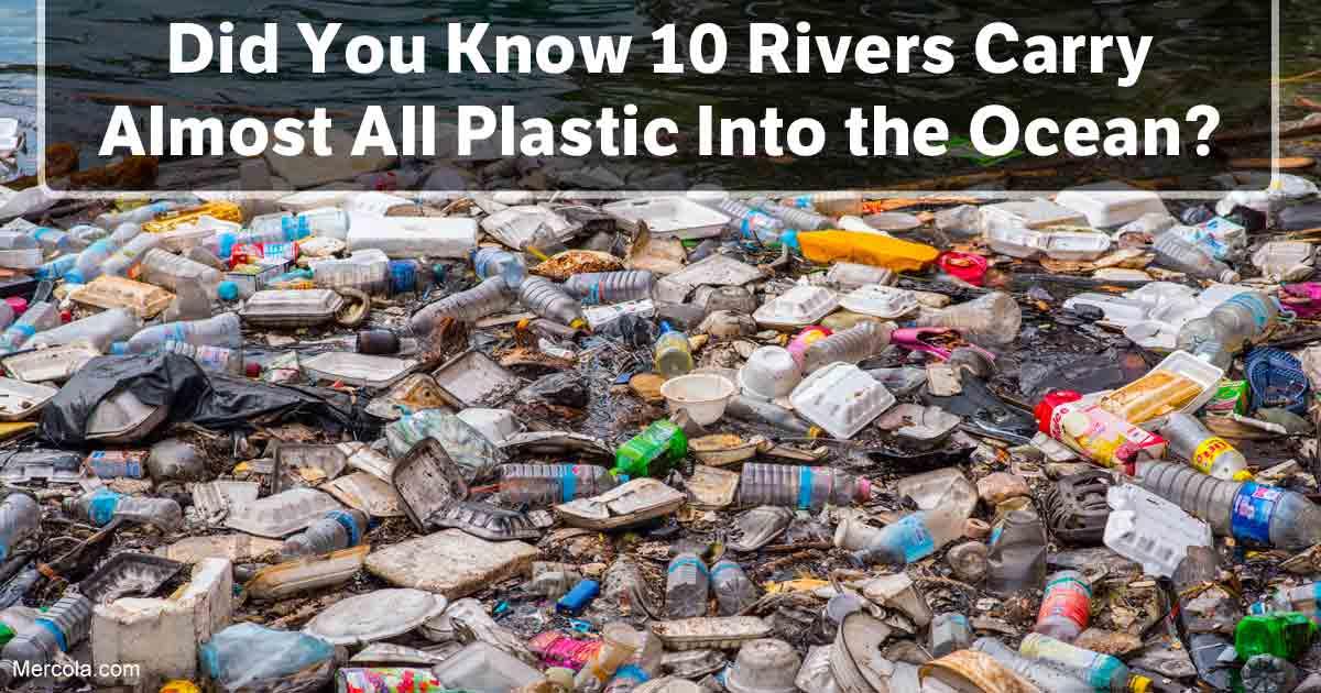 10 Plastic Rivers Carry 95 Percent of Plastic Into Oceans