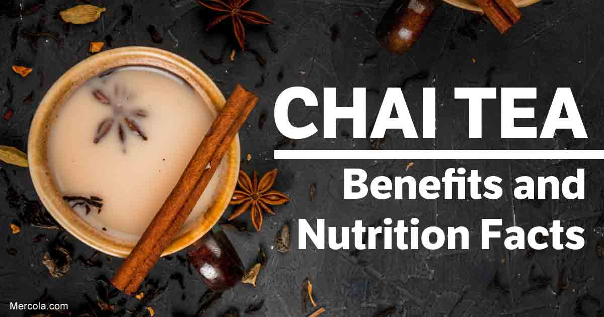 Chai Tea: Benefits and Nutrition Facts