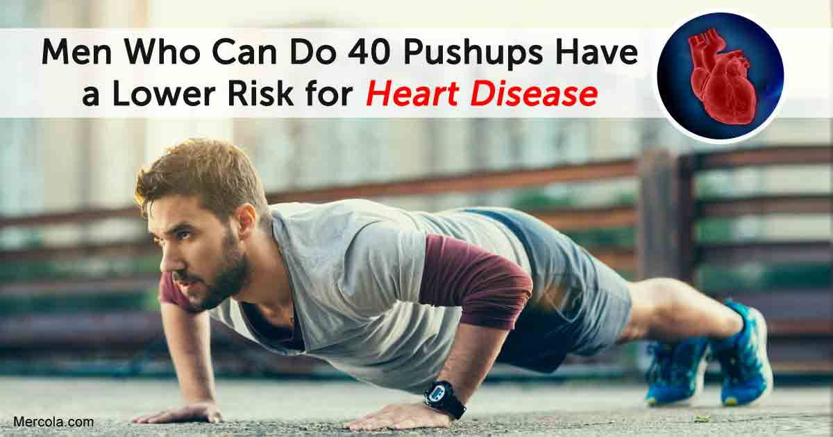 Men Who Can Do 40 Pushups Have a Lower Risk for Heart