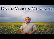 David vs. Monsanto—The Story of How a Lone Farmer Prevailed Against One of the Most Powerful Companies on the Planet