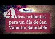 Como Elegir Opciones Saludables para el Día de San Valentín