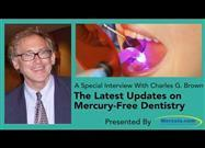 Mercury-Free Dentistry Week — The Battle Continues to Make Dentistry Safe for Everyone