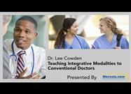 Academy of Comprehensive Integrative Medicine Offers Valuable Training for Both Doctors and Laypeople