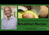 Dr. Mercola's Breakfast Recipe