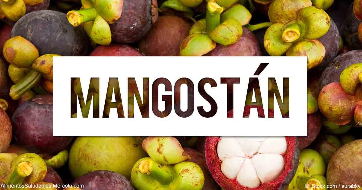 Beneficios de la Mangostan - Mercola.com