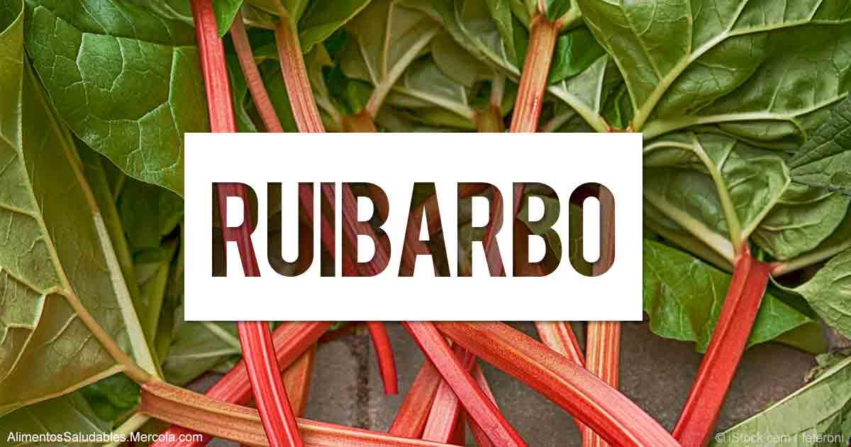 Beneficios del Ruibarbo - Mercola.com