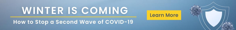 L'hiver arrive |  Comment arrêter une deuxième vague de COVID-19