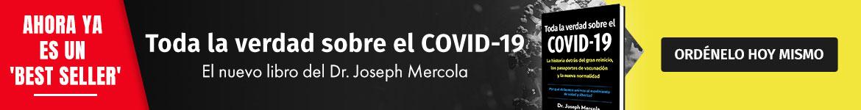 Ahora ya es un 'Best Seller' | Toda la verdad sobre el COVID-19 | El nuevo libro del Dr. Joseph Mercola | Ordénelo hoy mismo