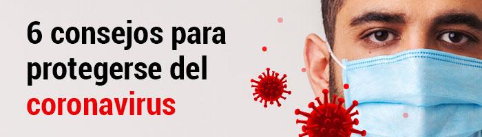 6 consejos para protegerse del coronavirus