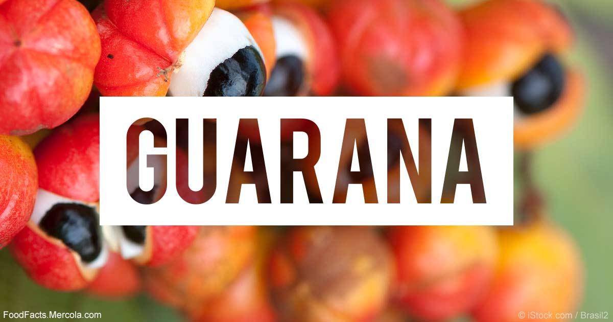 What Is Guarana Good For? – Mercola com