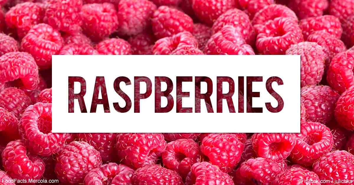 What Are Raspberries Good For Mercola Com