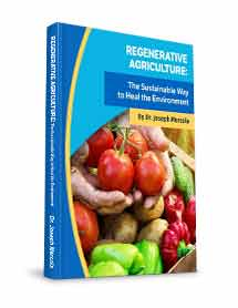 Regenerative Agriculture: The Sustainable Way to Heal the Environment E-Guide