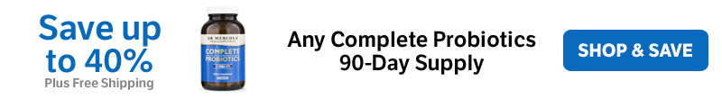 Save up to 40% on any Complete Probiotics 90-Day Supply