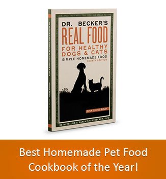 Real Food Healthy Dogs and Cats Cookbook