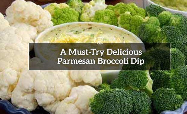 A Must-Try Delicious Parmesan Broccoli Dip