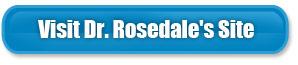 Visit Dr. Rosadale's Site
